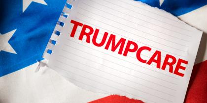 Trumpcare, Health Care Reform Update – American Health Care Act Shelved