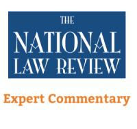 Former Federal Judge Expert Commentary on the National Law Review
