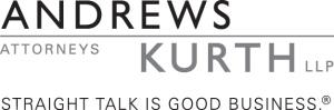 Andrews Kurth LLP - Straight Talk is Good Business ®
