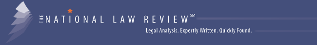 The National Law Review. Legal Analysis. Expertly Written by Leading Lawyers and Business Professionals. Quickly Found with no log in.